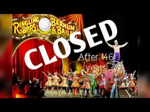 So Long Ringling Brothers…