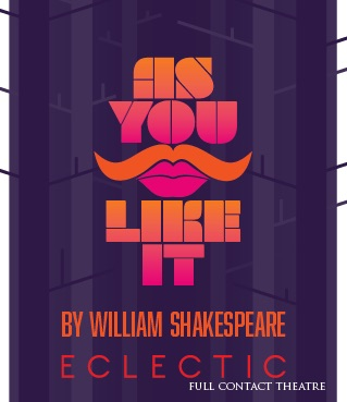 "Eclectic Theatre's ""As You Like It"""