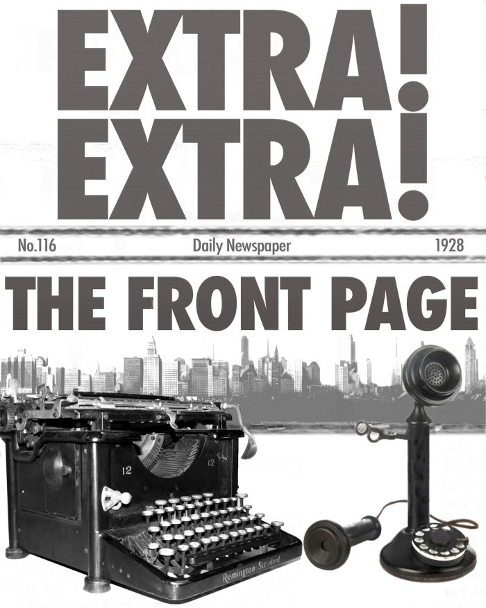 We now take you back…The Front Page by Saint Sebastian Players April 27th -May20,2018