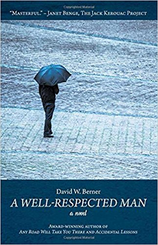 Unexpected. David W. Berner's, A Well RespectedMan